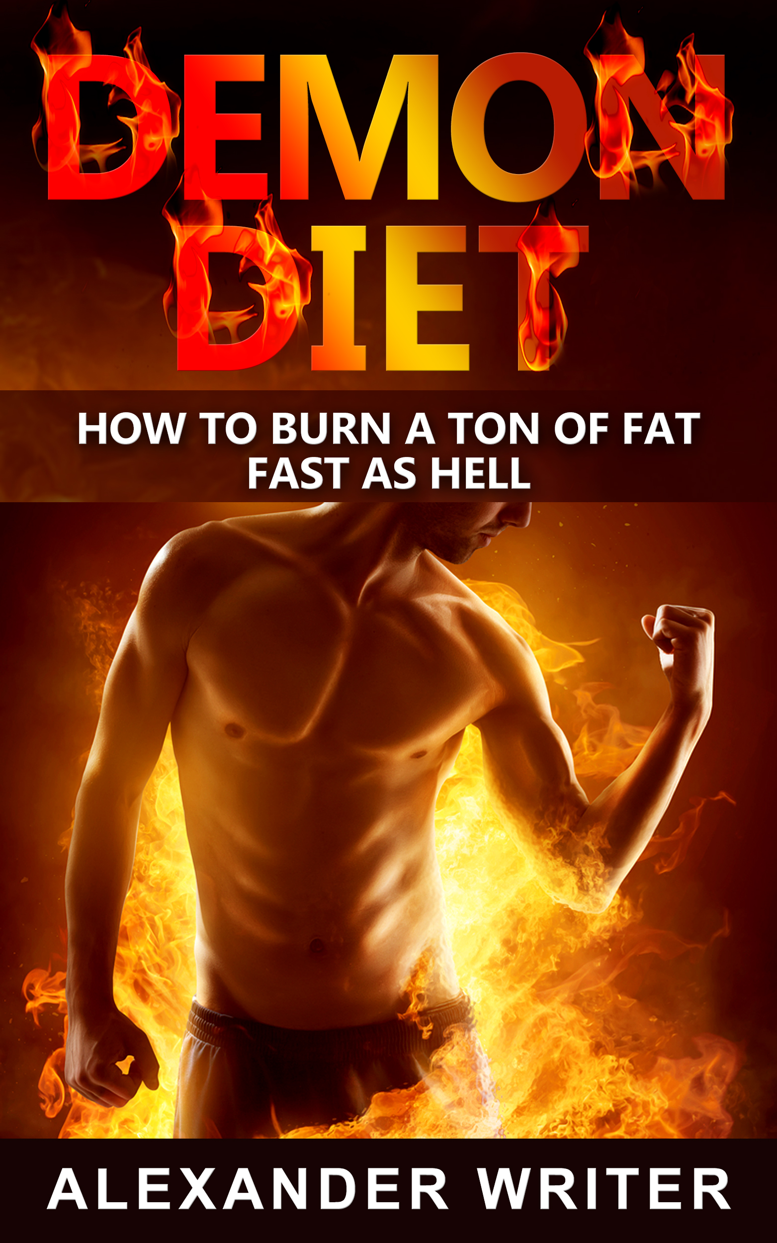 How I Created The World's Fastest Fat Burning Diet