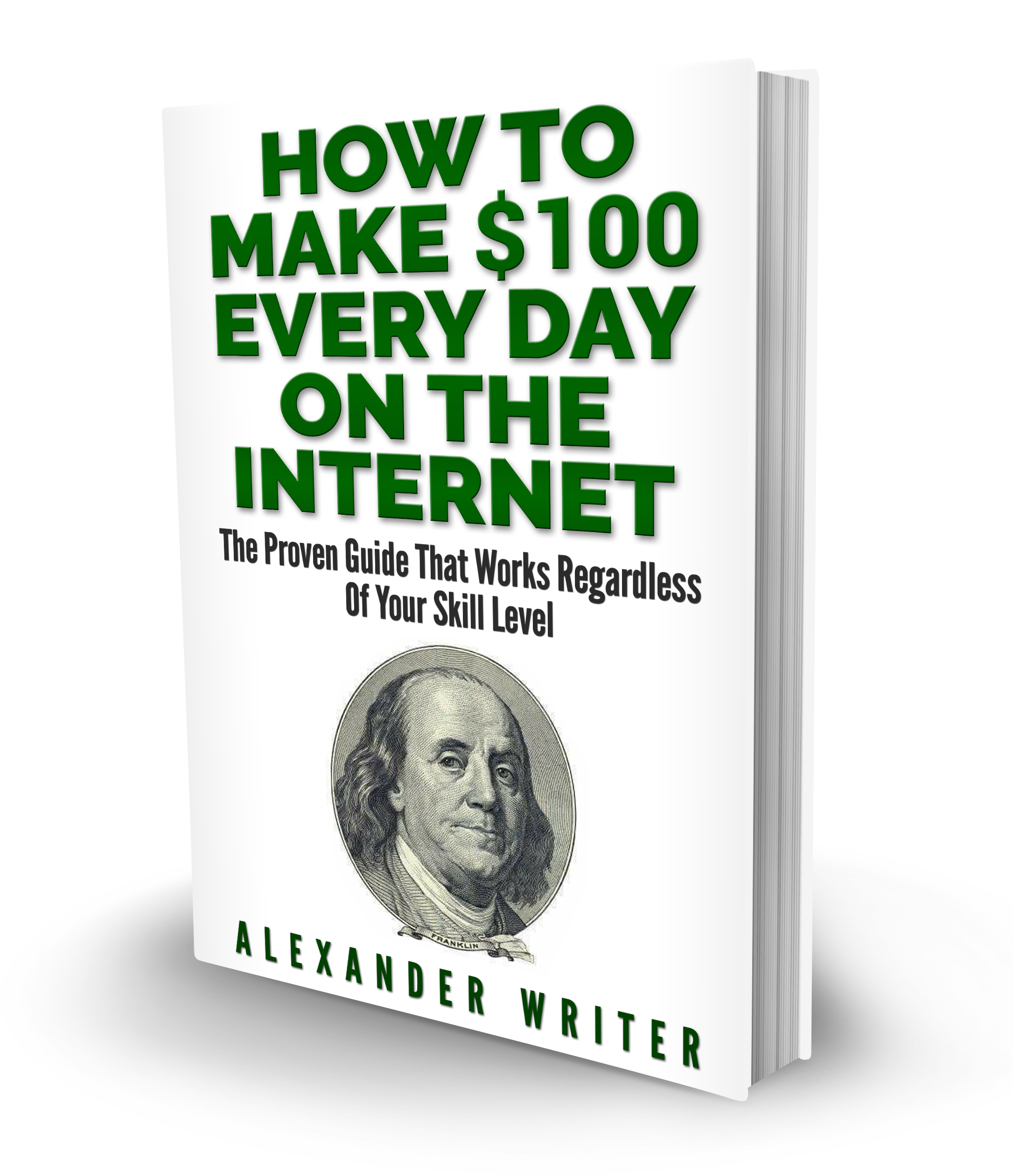 How to make $100 every day on the internet